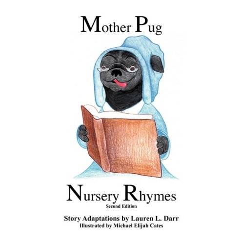 9780981836034: Mother Pug Nursery Rhymes (2nd Edition)