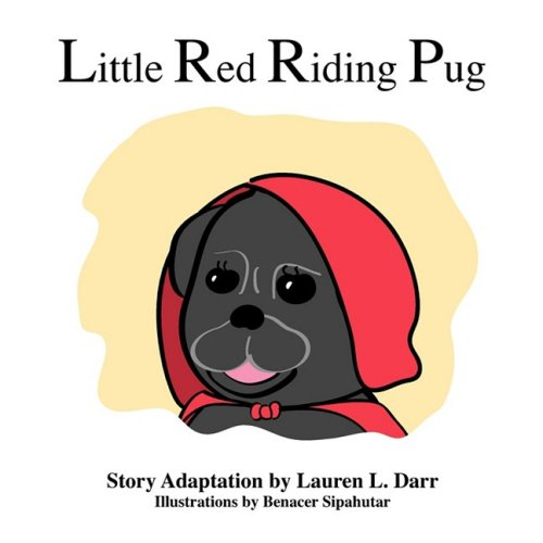 9780981836058: Little Red Riding Pug