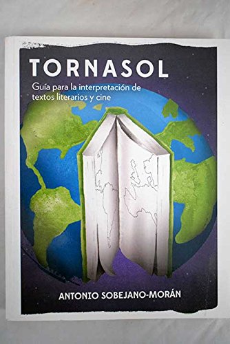 9780981839226: Tornasol: a Guide to the Interpretation of Literary Texts and Films