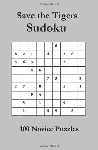 Save The Tigers Sudoku 100 Novice Puzzles: Newport House Staff