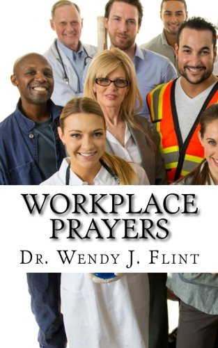 9780981847016: Workplace Prayers: Daily Strength and Wisdom