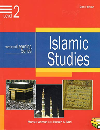 Weekend Learning Islamic Studies: Level 2: Mansur Ahmad