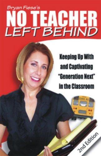 Bryan Fiese's No Teacher Left Behing 2nd Edition: Bryan Fiese