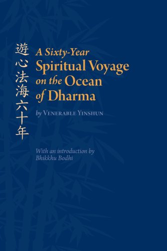 9780981853109: A Sixty-Year Spiritual Voyage on the Ocean of Dharma