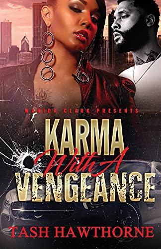 9780981854502: Karma With A Vengeance