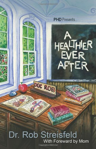 9780981855509: A Healthier Ever After