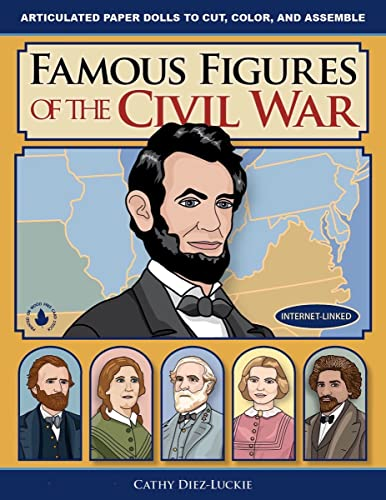 9780981856650: Famous Figures of the Civil War - Movable Figures to Cut, Color, and Assemble