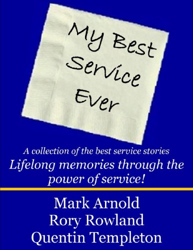 9780981857343: My Best Service Ever