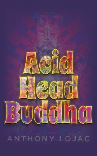 9780981860435: Acid Head Buddha