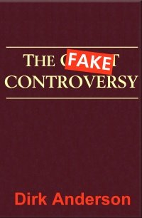 9780981860633: The Fake Controversy