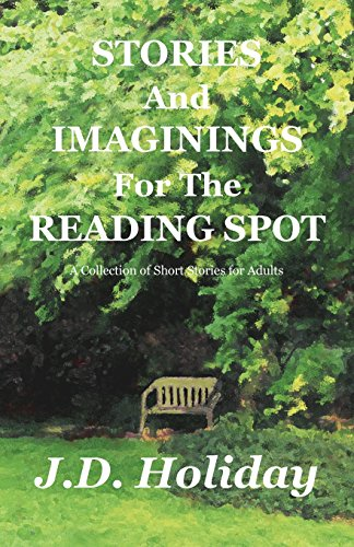 9780981861463: Stories And Imaginings For The Reading Spot