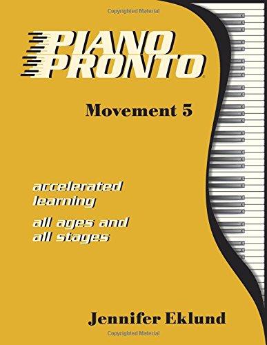 9780981861654: Piano Pronto®: Movement 5