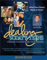 9780981865195: Dealing With Today's Teens - A Seminar For Paents And Youth Workers - Workbook With Daily Lessons
