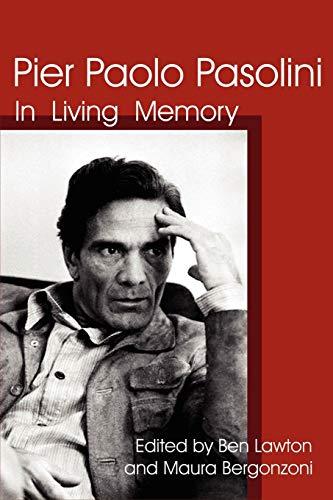 9780981865416: Pier Paolo Pasolini: In Living Memory