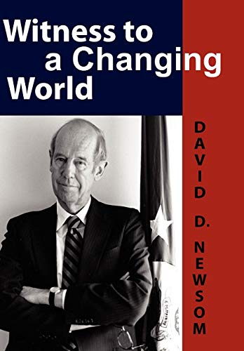 9780981865478: Witness to a Changing World (Adst-Dacor Diplomats and Diplomacy Series)
