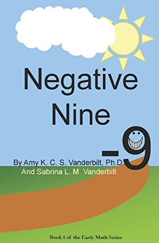 Negative Nine: The Early Math Series (Book: Amy K. C.