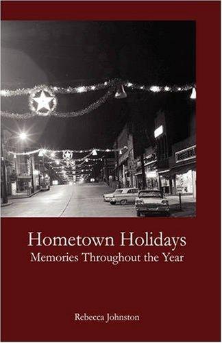Hometown Holidays: Johnston, Rebecca