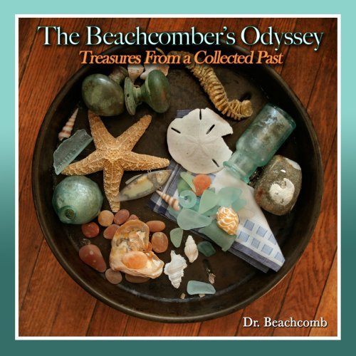 A Beachcomber's Odyssey: Volume 1: Treasures From a Collected Past: S. Deacon Ritterbush