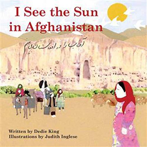 I See the Sun in Afghanistan: King, Dedie
