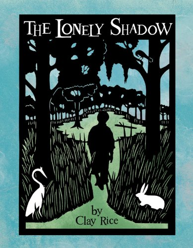 9780981873534: The Lonely Shadow