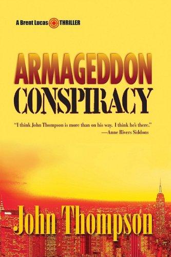 9780981873541: Armageddon Conspiracy (Brent Lucas Thriller)