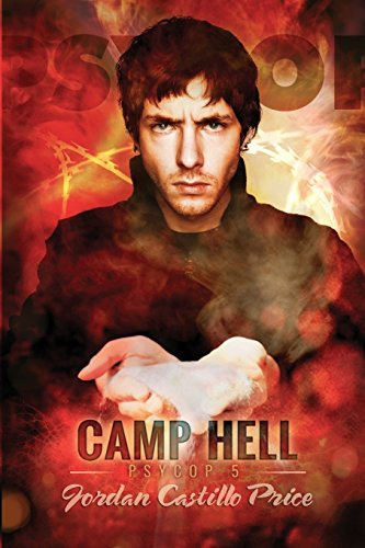 9780981875262: Camp Hell: A Psycop Novel