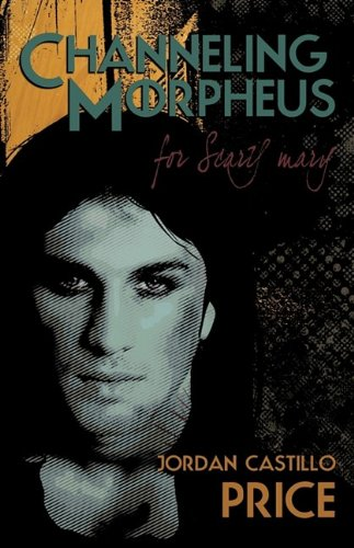 9780981875286: Channeling Morpheus for Scary Mary