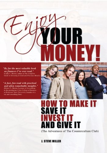 9780981875675: Enjoy Your Money!: How to Make It, Save It, Invest It and Give It