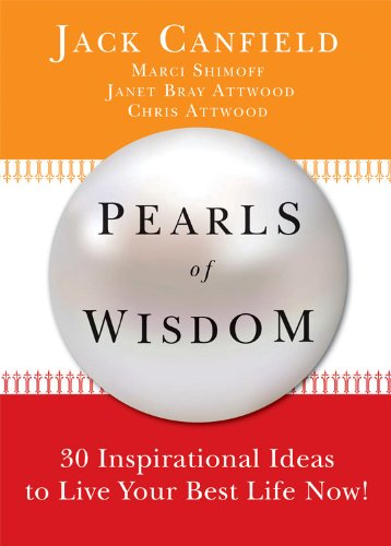 9780981877150: Pearls of Wisdom: 30 Inspirational Ideas to Live your Best Life Now!