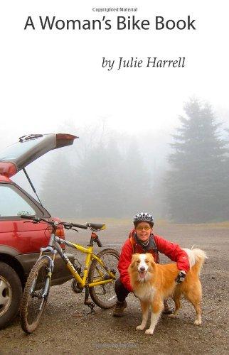 9780981877730: A Woman's Bike Book
