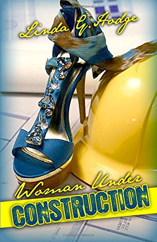 9780981879048: Woman Under Construction