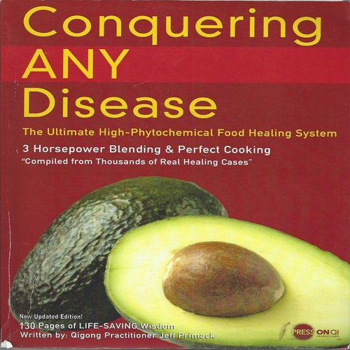 Conquering ANY Disease (book): Jeff Primack