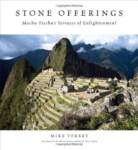 9780981881201: Stone Offerings: Machu Picchu's Terraces of Enlightenment