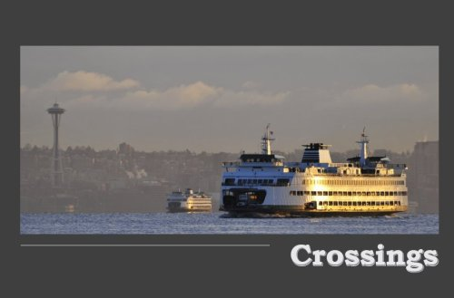 9780981881508: Crossings: On the ferries of Puget Sound