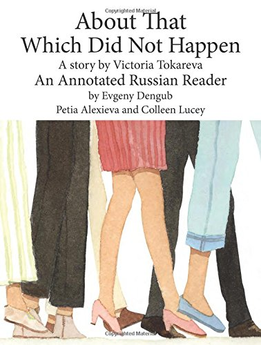 9780981882222: About That, Which Did Not Happen. Annotated Russian Reader (B1-B2) in Russian