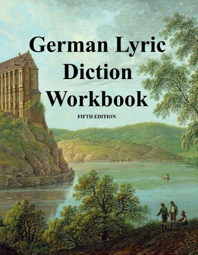 9780981882963: German Lyric Diction Workbook Fifth Edition