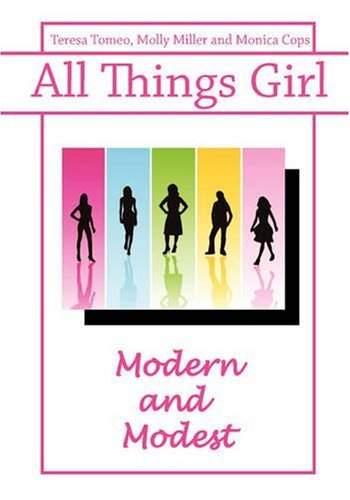 9780981885452: All Things Girl: Modern and Modest