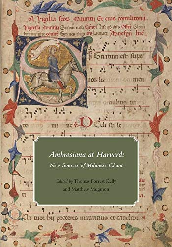 9780981885803: Ambrosiana at Harvard: New Sources of Milanese Chant (Houghton Library Publications)