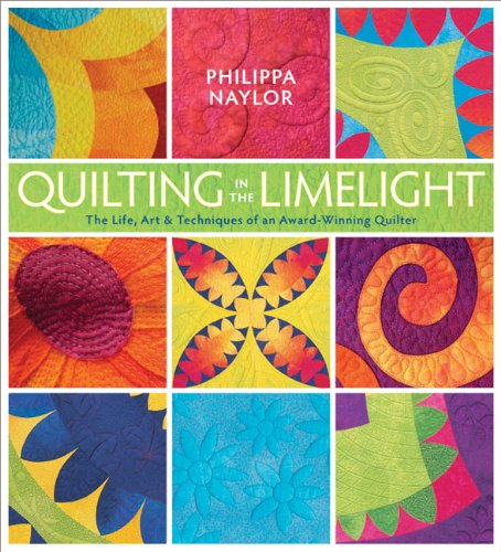 9780981886008: Quilting in the Limelight: The Life, Art & Techniques of an Award-Winning Quilter
