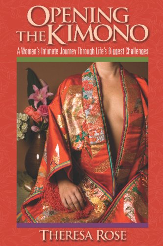 9780981886909: Opening The Kimono: A Woman's Intimate Journey Through Life's Biggest Challenges