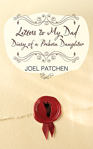Letters to My Dad: Diary of a: Patchen, Joel