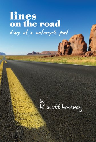 9780981888606: Lines on the Road - Diary of a Motorcycle Poet