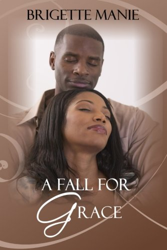 9780981888873: A Fall for Grace