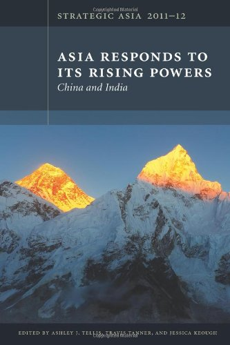 9780981890425: Strategic Asia 2011-12: Asia Responds to Its Rising Powers- China and India