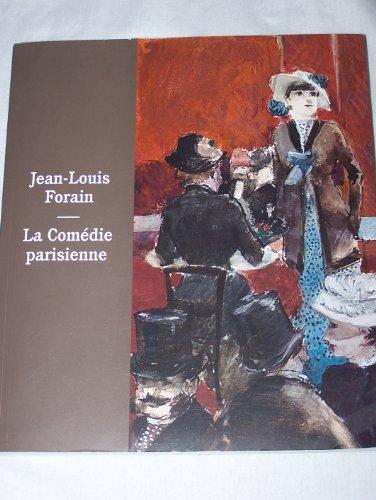 9780981891231: Jean-louis Forain: La Comedie Parisienne. [English Edition]