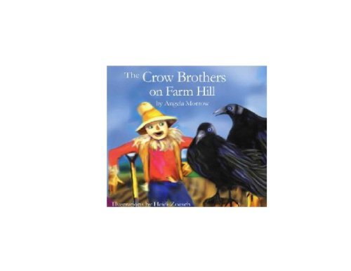 The Crow Brothers on Farm Hill: Angela Morrow