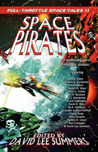 Space Pirates: Full-Throttle Space Tales #1