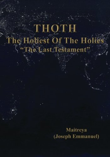 9780981896267: The Holiest Of The Holies (THOTH), The Last Testament