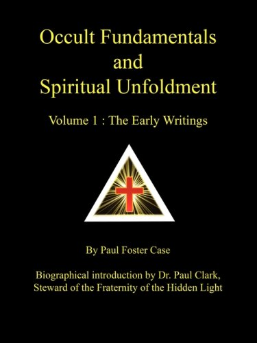 9780981897721: Occult Fundamentals and Spiritual Unfoldment - Volume 1: The Early Writings