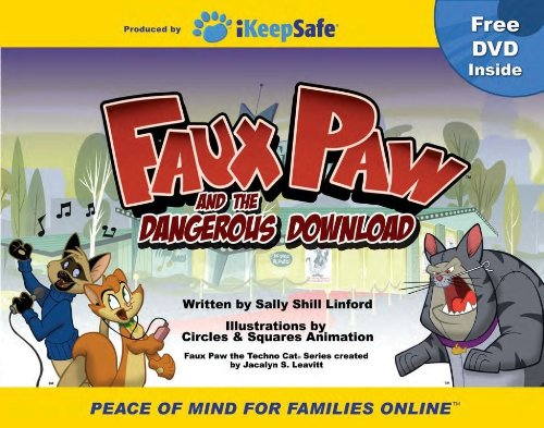 9780981898216: Faux Paw and the Dangerous Download